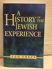 A History Of The Jewish Experience Leo Trepp Paperback 2001 Behrman House Inc.