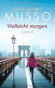 Vielleicht morgen: Roman von Musso, Guillaume | Buch | Zustand gut