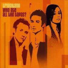 Triogitano : Who Ate All the Tapas? CD (2005) ***NEW***