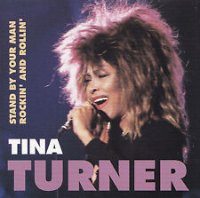 TINA TURNER - CD - STAND BY YOUR MAN - ROCKIN' AND ROLLIN'