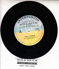 """TINA TURNER  Better Be Good To Me 7"""" 45 rpm vinyl record + juke box title strip"""