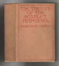 The Triumph of the Scarlet Pimpernel by Baroness Orczy (First U.S. Edition)