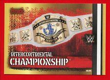 WWE SLAM ATTAX 10th Edition -Topps 2017- Card Basic n. 345 - INTER. CHAMPIONSHIP