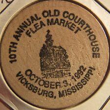 1992 Old Courthouse Flea Market Vicksburg, MS Wooden Nickel - Token Mississippi