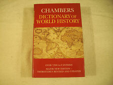 Chambers Dictionary of World History Major New Edition LN 162G