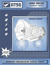 ATSG Ford 4R100 Transmission Rebuild Overhaul Instruction Service Tech Manual