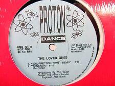 LP 12 Single THE LOVED ONES Resurrection Now 3 mixes  Dementia 1991 Proton Dance