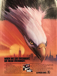1986 USPS Express Mail PRINT AD Eagle When We Say Overnight We Mean Overnight