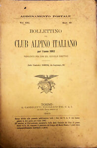 BOLLETTINO DEL CLUB ALPINO ITALIANO PER L'ANNO 1882 - NUM 49