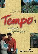 Tempo, 1: Methode de Francais (French Edition) by Claude Le Goff