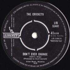 Crickets ORIG UK 45 Don't ever change VG+ '62 Liberty LIB55441 Buddy Holly