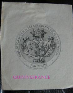 EXL049 - Ex-Libris S. A. R. El Ser. Sen.Infante Duque Da Montpensier, San Telmo
