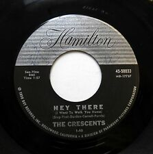 CRESCENTS 45 Hey there / When you wish upon a star HAMILTON Doowop R&B w3210