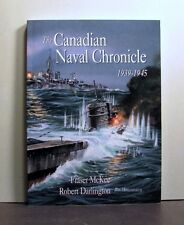 The Canadian Naval Chronicle 1939-1945, World War II,   Military