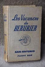 Libro San Antonio Vacanze di Bérurier Illustrazioni Dubout 1969