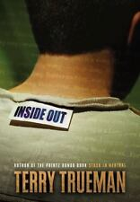 Inside Out by Terry Trueman (2004, Paperback, Reprint)