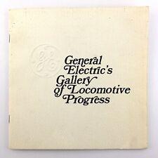 Vintage General Electric Gallery Locomotive Progress Train Railroad Book P939