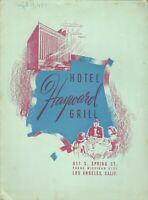Vintage HOTEL HAYWARD GRILL Restaurant Menu Los Angeles California 1950