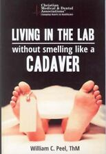 Living in the Lab Without Smelling Like a Cadaver