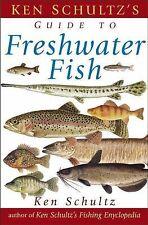 Ken Schultz's Field Guide to Freshwater Fish by Ken Schultz (2003, Paperback)