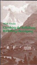 Climbing The Riffelberg / Riffelberg-besteigung Mark Twain 3905480026