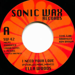 ELLA WOODS I NEED YOUR LOVE Soul Northern Motown