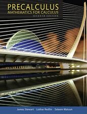 Stewart Redlin and Watson Precalculus: Mathematics For Calculus 7th Edition Book