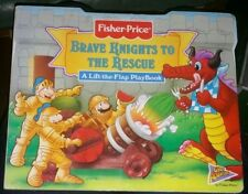 Fisher Price Brave Knights to the Rescue A Lift the Flap Board Book