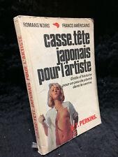 Romans noirs franco américains n°11-Casse tete japonnais pour l'artiste (95Ray6)