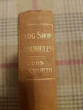 Clog Shop Chronicles, John Ackworth