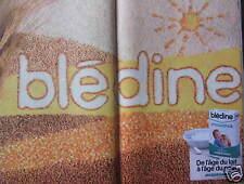 PUBLICITÉ 1980 BLEDINE CROISSANCE DE L'ÂGE DU LAIT À L'ÂGE DU PAIN - ADVERTISING