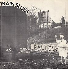 "45 T EP PALLOW ""TRAIN BLUES"""
