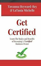 Get Certified : Learn the Basics and Benefits of Becoming a Certified...