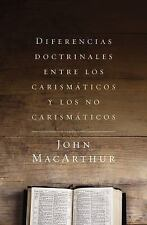 DIFERENCIAS DOCTRINALES ENTRE LOS CARISMATICOS Y LOS NO CARISMATICOS / DOCTRINAL
