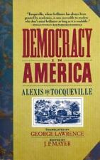 Democracy in America by Alexis de Tocqueville (1988, Paperback, Reprint)