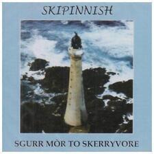 Skipinnish - Sgurr Mor To Skerryvore - New CD Album
