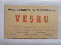 OLD VINTAGE QSL HAM RADIO CARD. SWIFT CURRENT, CANADA. 1954
