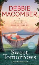 Rose Harbor: Sweet Tomorrows 5 by Debbie Macomber (2016, Paperback)