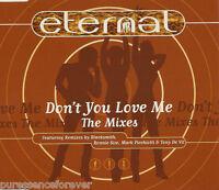 ETERNAL - Don't You Love Me: The Mixes (UK 5 Tk CD Single Pt 2)