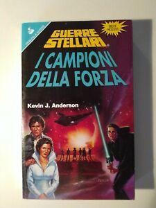 STAR WARS GUERRE STELLARI: I CAMPIONI DELLA FORZA [Kevin J. Anderson - 1997]