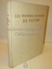 ARTE PITTURA - M. L. Hairs: Les Peintres Flamands DE FLEURS - Elsevier 1955