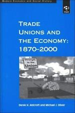 Trade Unions in the Modern World (Modern Economic and Social History: 5) by Der