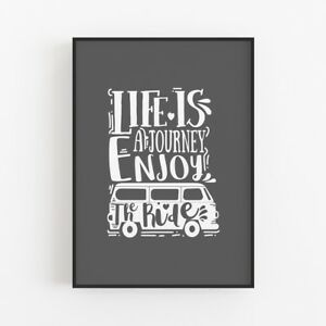 Life Is A Journey - Campervan Positive Quote Typography Print Poster Art Gift