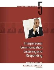 Module 5: Interpersonal Communication Listening and Responding-One Owner