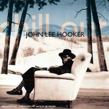 JOHN LEE HOOKER - CHILL OUT   CD NEUF