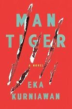 Man Tiger by Eka Kurniawan (2015, Paperback)
