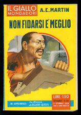 MARTIN A. E. NON FIDARSI E' MEGLIO GIALLI MONDADORI 505 1958