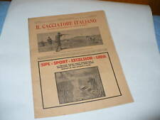 IL CACCIATORE ITALIANO RIVISTA CACCIA E PESCA N°4 1928