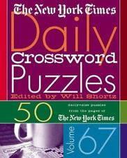 The New York Times Daily Crossword Puzzles Volume 67: 50 Daily-Size Puzzles fro