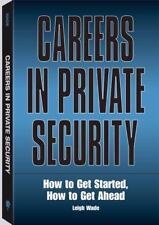 Careers In Private Security: How to Get Started-ExLibrary